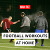 Football Workouts at Home